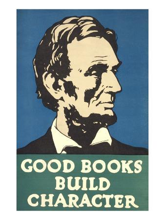 Lincoln, Good Books Build Character