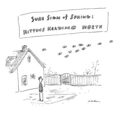 """""""Sure Sign of Spring: Mittens Heading North"""" - New Yorker Cartoon"""