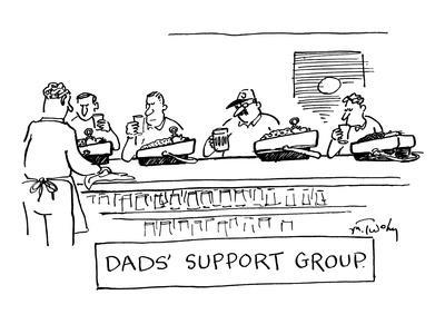 """Dad's Support Group"" - New Yorker Cartoon"