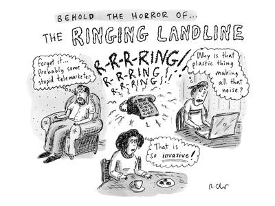 """Behold The Horror Of... The Ringing Landline"" - New Yorker Cartoon"