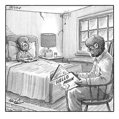 "A werewolf father is reading his werewolf son ""Hello Moon""  - New Yorker Cartoon"