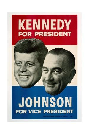 Kennedy For President/Johnson For Vice President, 1960 Democratic Presidential Campaign Poster