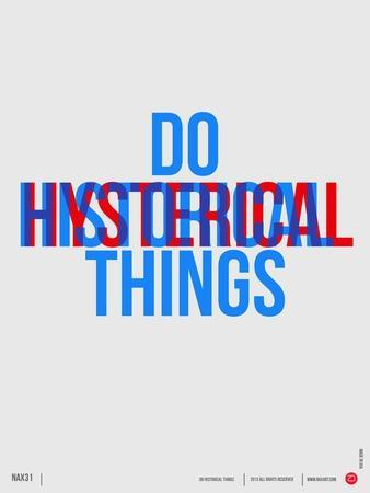 Do Hysterical Things Poster