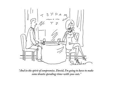 """""""And in the spirit of compromise, David, I'm going to have to make some dr…"""" - Cartoon"""