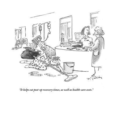 """""""It helps cut post-op recovery times, as well as health-care costs."""" - Cartoon"""