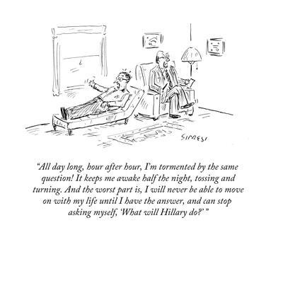"""""""All day long, hour after hour, I'm tormented by the same question! It ke…"""" - Cartoon"""