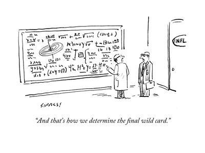 """""""And that's how we determine the final wild card."""" - Cartoon"""