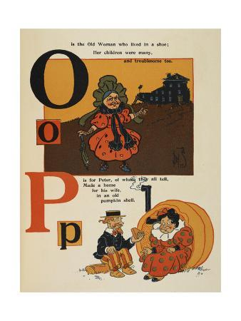 Alphabet Page: O and P. the Old Woman Lived in a Shoe. Peter Made a Home Of a Pumpkin Shell.