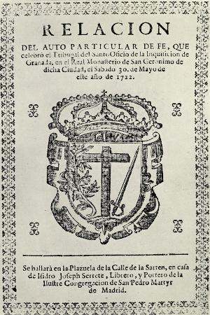 Notice Concerning an Auto de Fe in Granada, 1722, from 'The Spanish Inquisition' by Cecil Roth,…