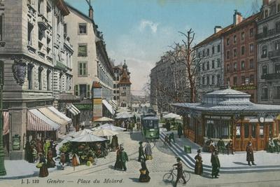 Geneva - Place Du Molard. Postcard Sent in 1913