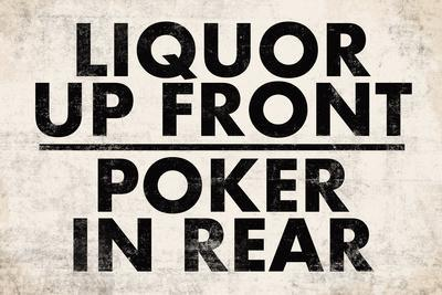 Liquor Up Front Poker In Rear Distressed Bar Plastic Sign