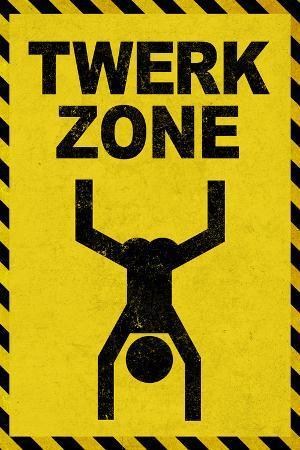 Twerk Zone Sign Humor Plastic Sign