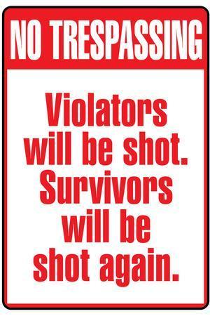 No Tresspassing Sign Print Plastic Sign