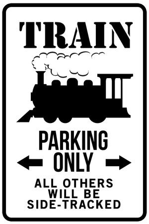 Train Parking Only Traffic Plastic Sign