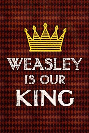 Weasley Is Our King Movie Plastic Sign