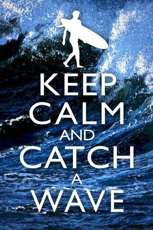 Keep Calm and Catch a Wave Surfing Plastic Sign