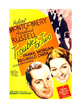 TROUBLE FOR TWO, US poster art, from left: Robert Montgomery, Rosalind Russell, 1936