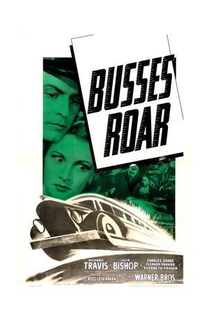 BUSSES ROAR, US poster, from left: Richard Travis, Julie Bishop, 1942