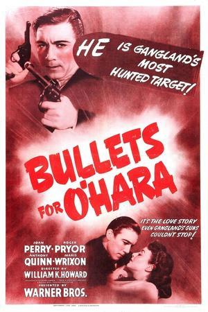 Bullets For O'Hara, Anthony Quinn, Anthony Quinn, Joan Perry, 1941