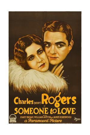 SOMEONE TO LOVE, left to right: Mary Brian, Charles 'Buddy' Rogers; style 'A' poster, 1928.