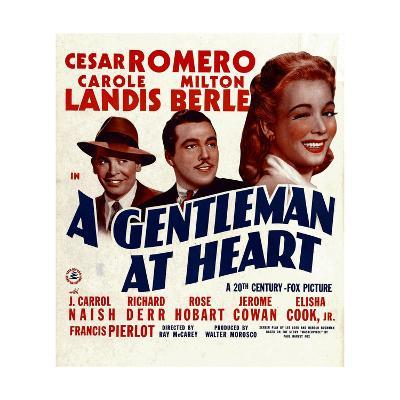 A GENTLEMAN AT HEART, from left: Milton Berle, Cesar Romero, Carole Landis on window card, 1942