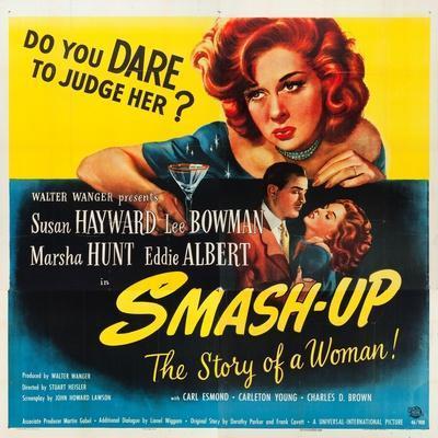 Smas-Up, Susan Hayward, Lee Bowman, Susan Hayward on poster art, 1947