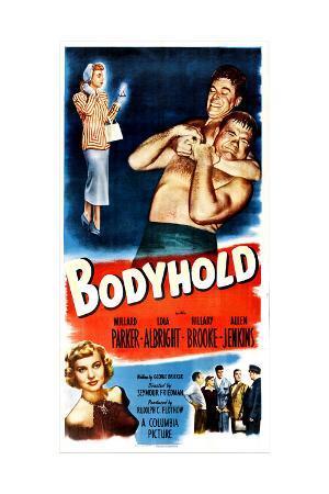BODYHOLD, US poster, top right: Willard Parker, Henry Kulky, bottom left: Lola Albright, 1949