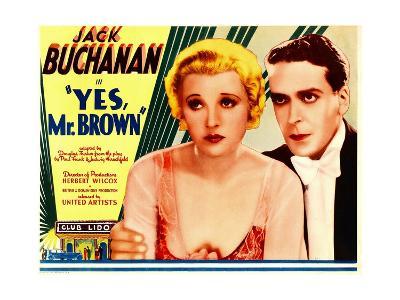 YES, MR. BROWN, from left: Elsie Randolph, Jack Buchanan, 1933.
