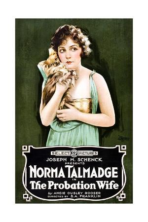 THE PROBATION WIFE, Norma Talmadge, 1919