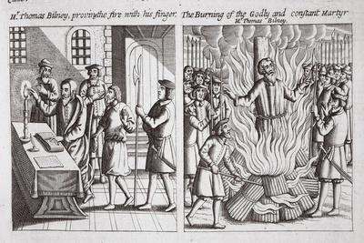 Mr Thomas Bilney, Proving the Fire with His Finger, and the Burning of the Godly and Constant…