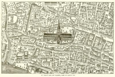 St. Paul's and its Vicinity, Time of Henry Viii