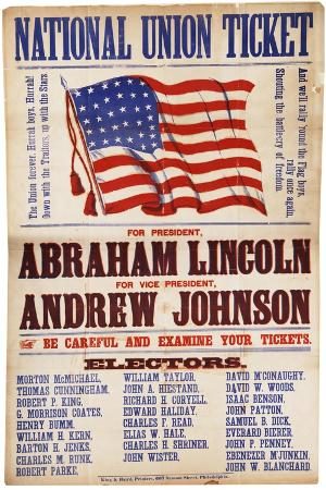 "National Union Ticket. ... Lincoln and Johnson, ""The Union Forever"", 1864"