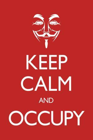 Keep Calm and Occupy Plastic Sign