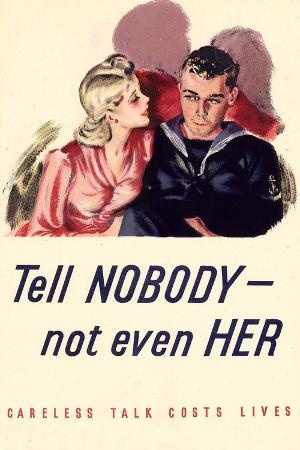 Tell Nobody Not Even Her Careless Talk Costs Lives WWII War Propaganda Plastic Sign