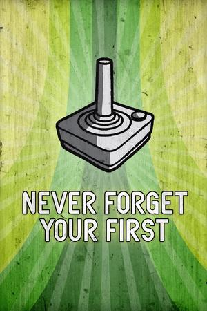 You Never Forget Your First Video Game Plastic Sign