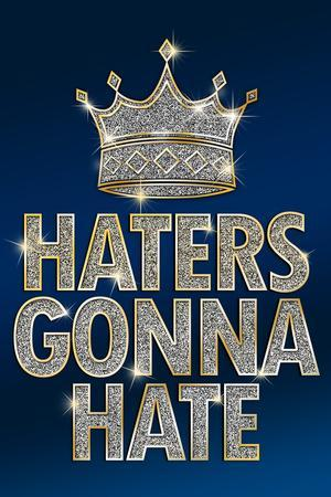 Haters Gonna Hate Blue Bling Plastic Sign