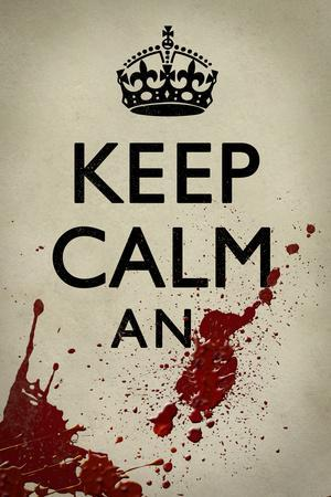 Keep Calm And... Plastic Sign