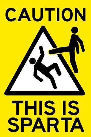 Caution This is Sparta Movie Plastic Sign