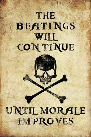 Beatings Will Continue Until Morale Improves Distressed Print Plastic Sign