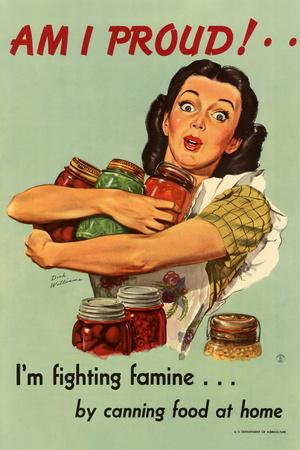 Am I Proud Fighting Famine by Canning Food at Home WWII War Propaganda Plastic Sign