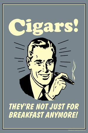Cigars Not Just For Breakfast Anymore Funny Retro Plastic Sign