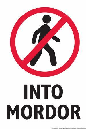 Do Not Walk Into Mordor Snorg Tees Plastic Sign