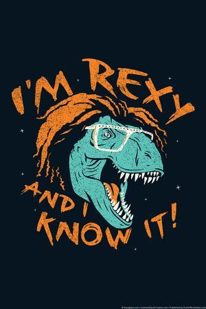Rexy And I Know It Snorg Tees Plastic Sign