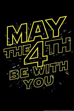 May the 4th Be With You Snorg Tees Plastic Sign