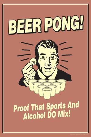 Beer Pong Proof That Sports Alcohol Do Mix Funny Retro Plastic Sign