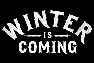 Winter is Coming Snorg Tees Plastic Sign
