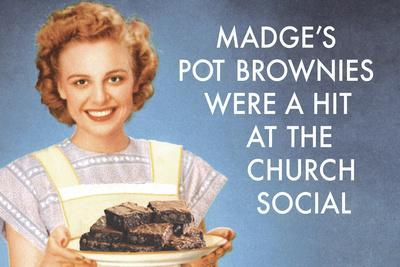 Madge's Pot Brownies Were a Hit at the Church Social Funny Plastic Sign