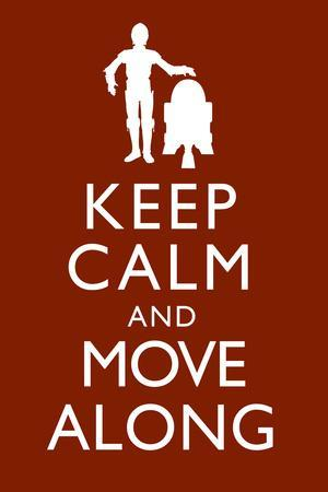Keep Calm and Move Along Plastic Sign