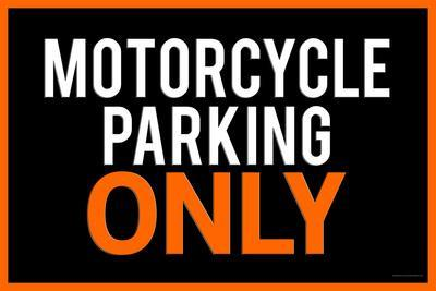 Motorcycle Parking Only Black and Orange Plastic Sign