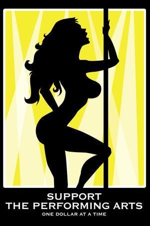 Support the Performing s Stripper Plastic Sign